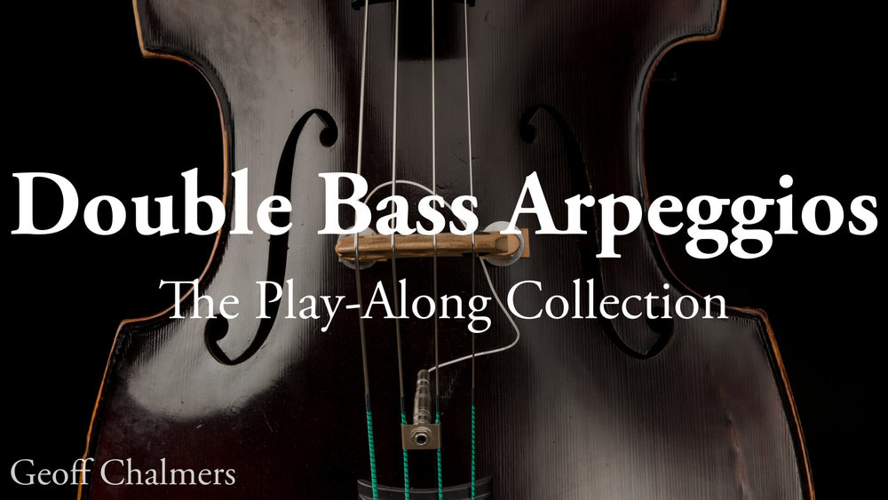 Double Bass Arpeggios: The Play-Along Collection