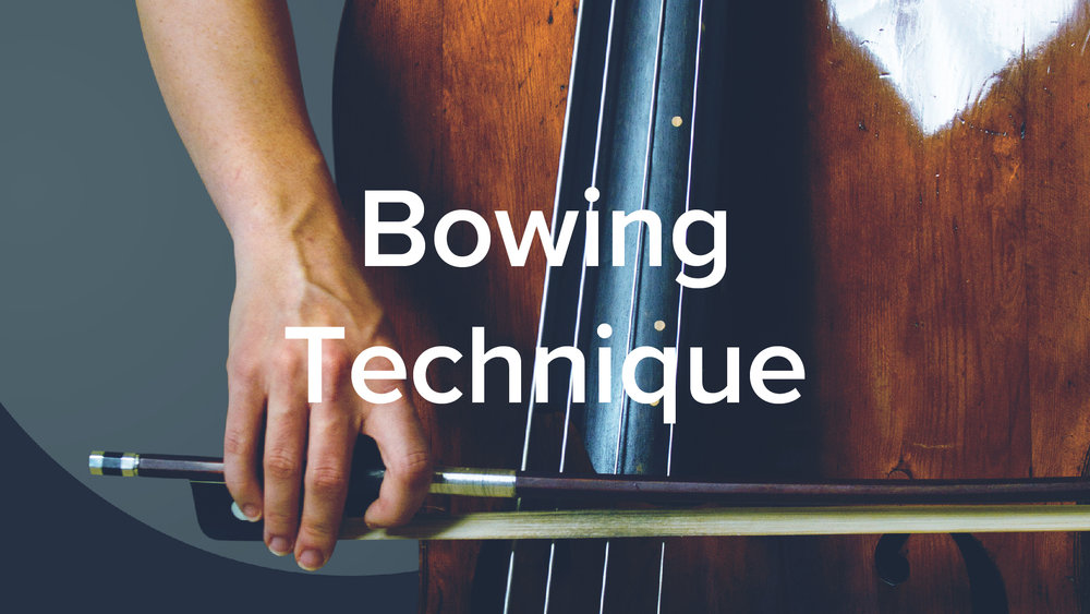 Double Bass Bowing Technique - Lauren Pierce