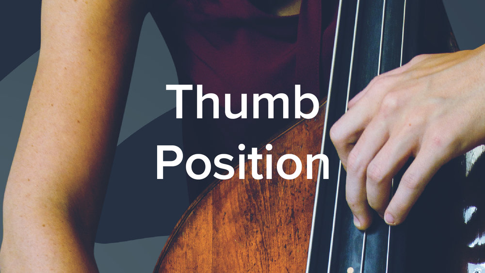 Double Bass Thumb Position - Lauren Pierce