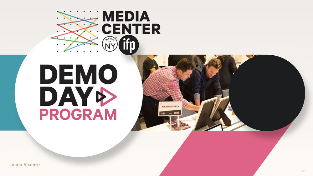 Demo Day Media Center NY IFP slide deck Lenclostudio