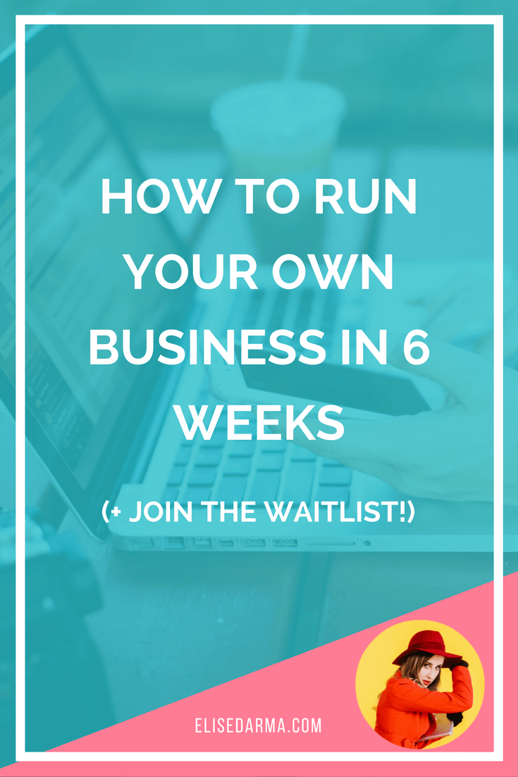 How to run your own business in 6 weeks (1).png
