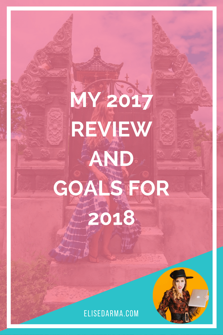 My 2017 review and goals for 2018 - Elise Darma
