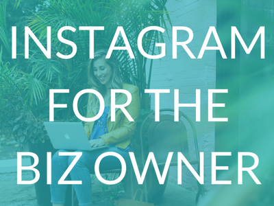 Instagram For the Business Owner