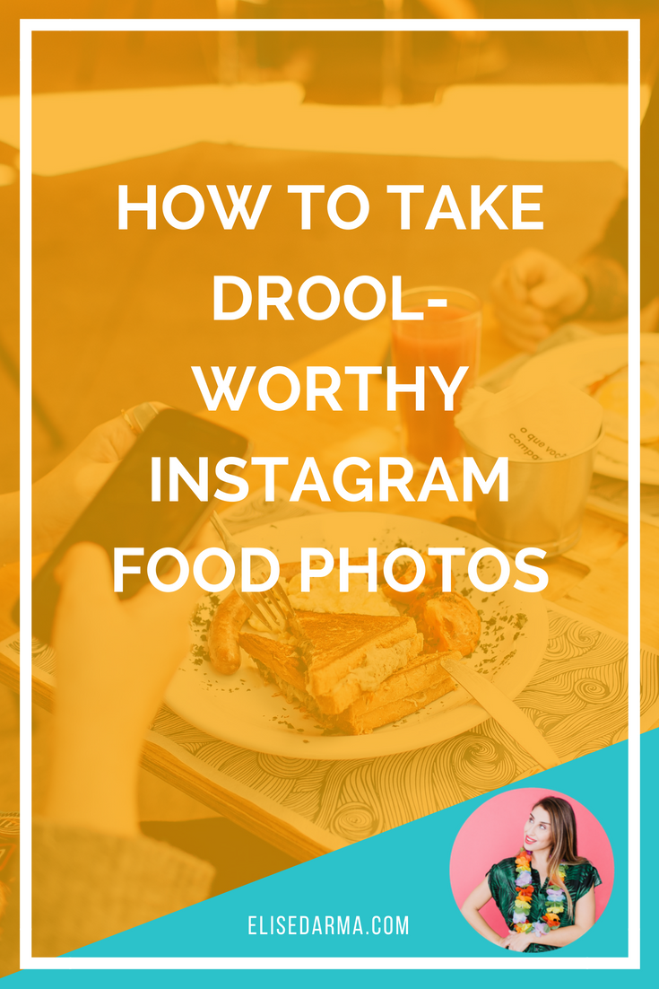 How to take drool-worthy Instagram food photos.png