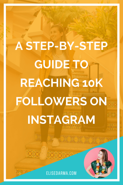 step by step guide 10k followers instagram elise darma.png