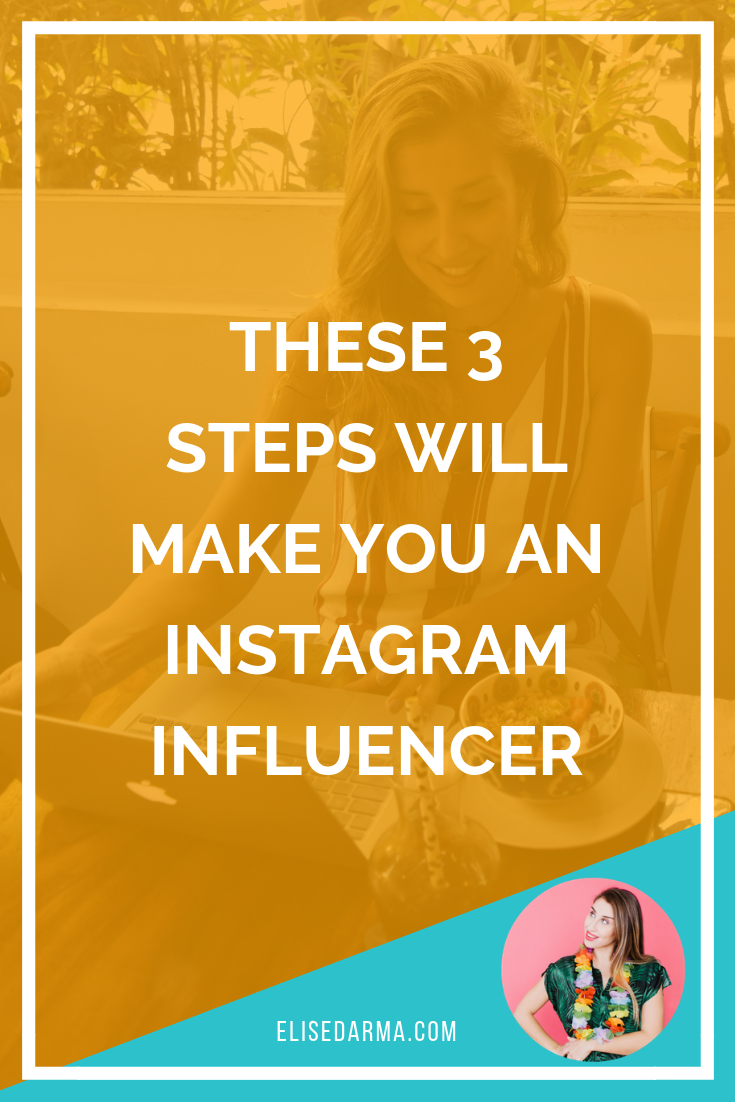 These 3 steps will make you an Instagram influencer.png