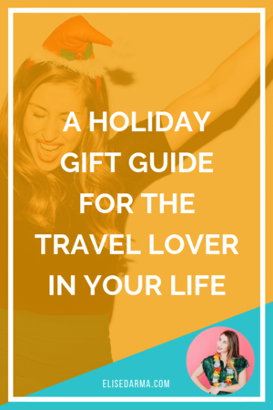 gift guide travel lover elise darma.png