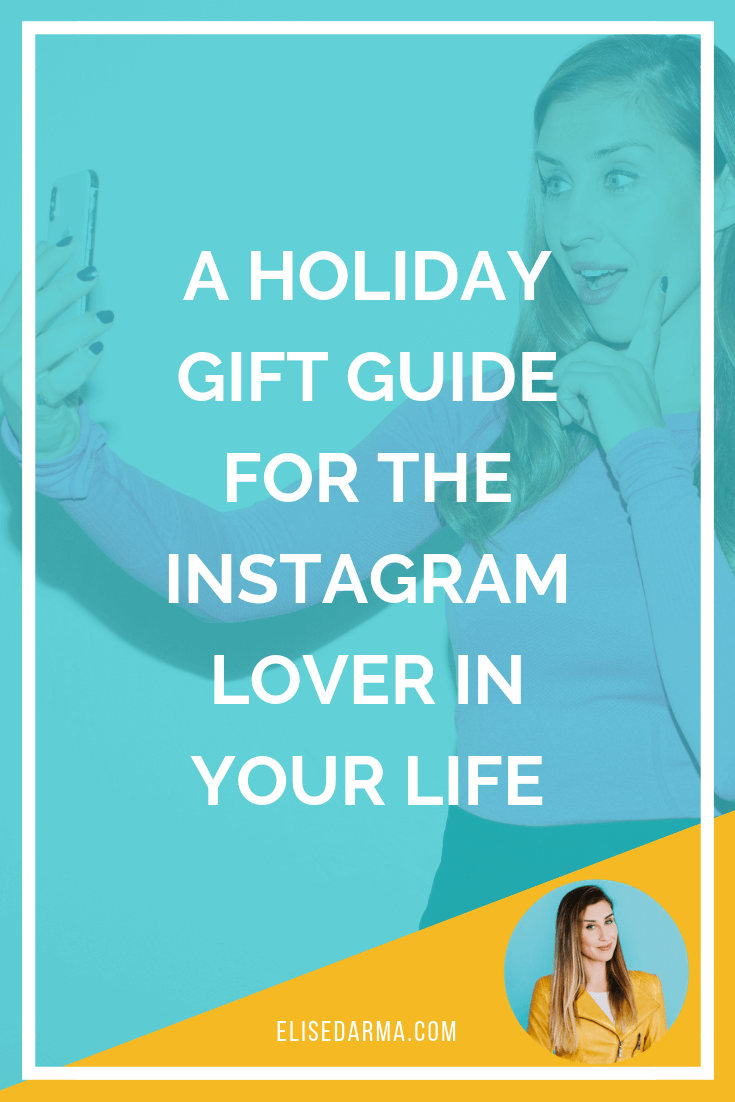 Elise Darma Gift Guide Instagram Lover pin.png