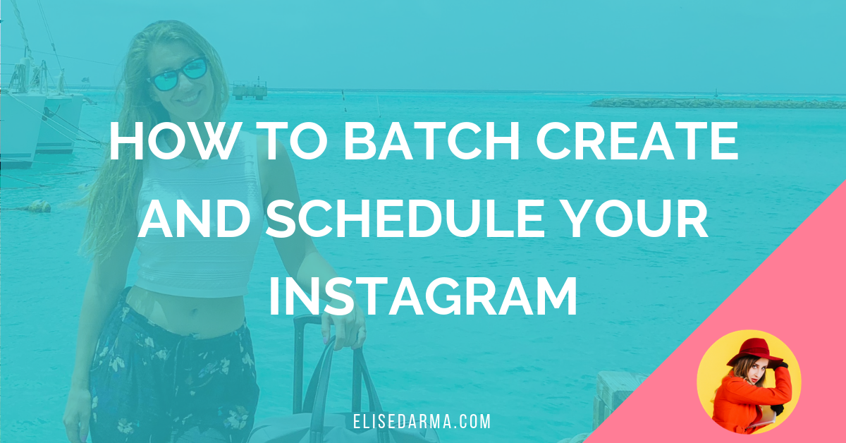 How to batch create and schedule your Instagram posts (PLUS my