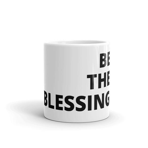 Be the Blessing Mug