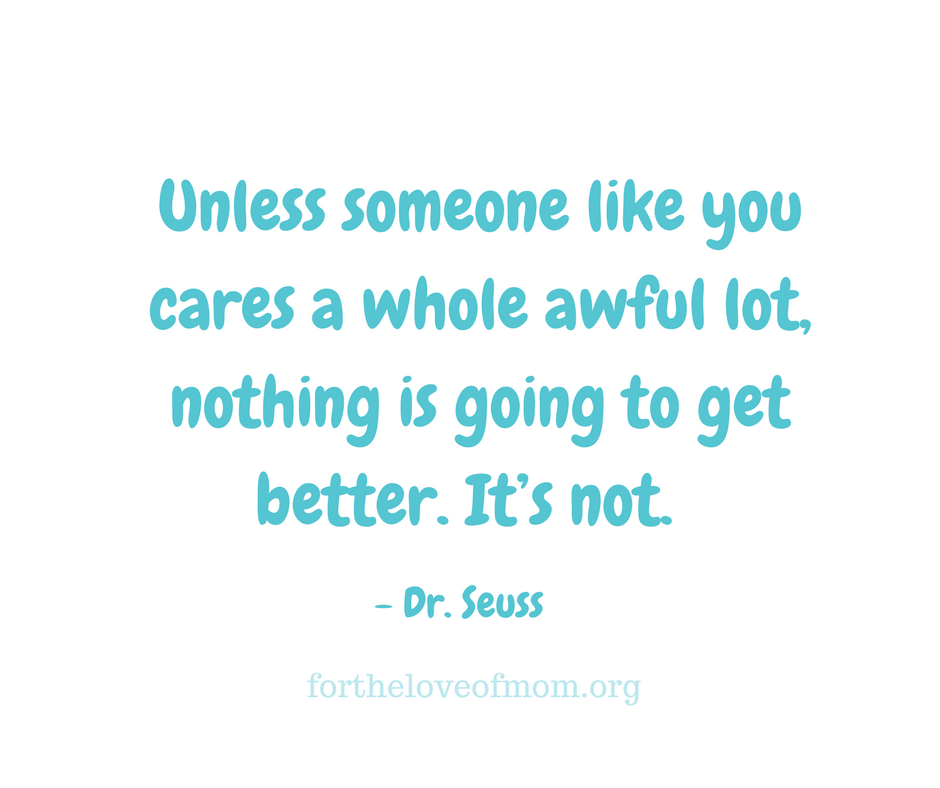 Dr. Seuss' books are more than silly rhymes. They are full of wisdom and great advice for life.