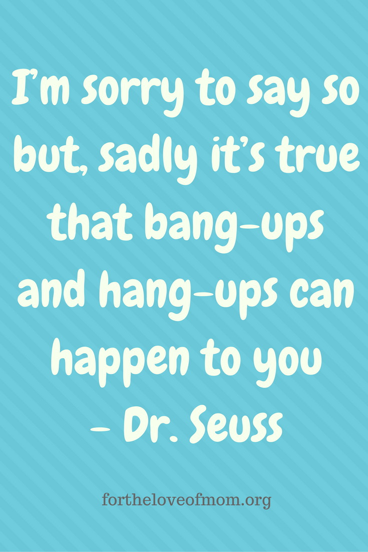 Great advice for life from Dr. Seuss. Dr. Seuss quotes.