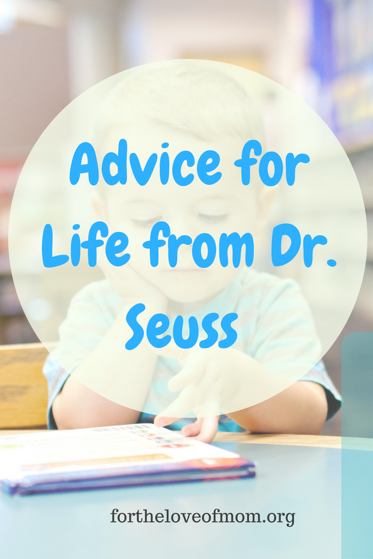 Advice for Life from Dr. Seuss