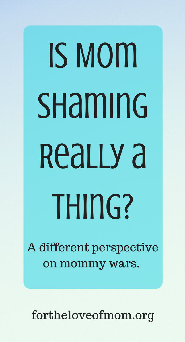 Mom Shaming & Mommy Wars. Who is really to blame?