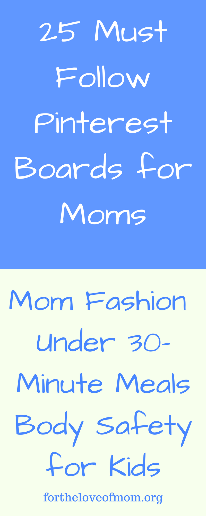 25 Must Follow Pinterest Boards for Moms