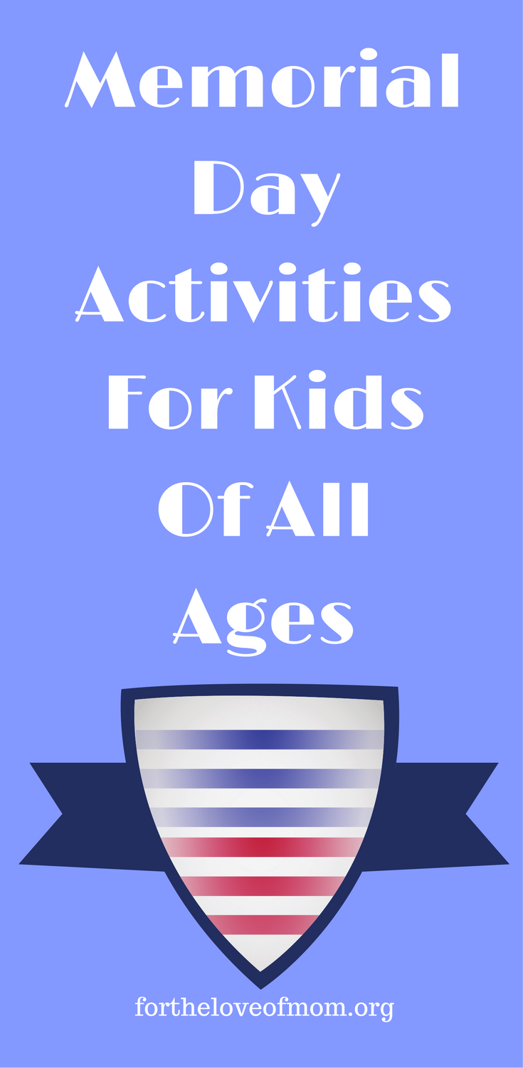 Memorial Day Activities for Kids of All Ages | How to Celebrate Memorial Day With Kids | Memorial Day Activities | Patriotic Kids' Activity | www.fortheloveofmom.org