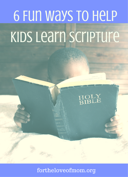 6 Fun Ways to Help Kids Learn Scripture | Memory Verse Activities | Games for Memorizing Scripture | Bible Memory Activities | www.fortheloveofmom.org
