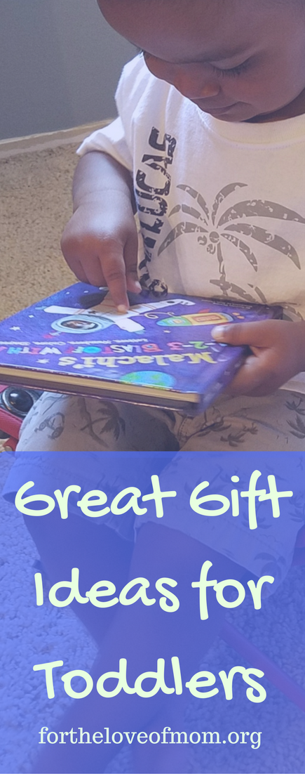 Great Gift Ideas for Toddlers | What to Buy a 2 Year Old | Birthday Gift Suggestions from a Mom | www.fortheloveofmom.org