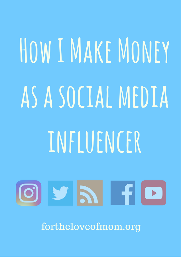 Make Money As A Social Media Influencer | Legit Work From Home Jobs | How to Start Your Own Business | Work At Home Mom Jobs | Social Media Networking | Social Media Marketing | www.fortheloveofmom.org