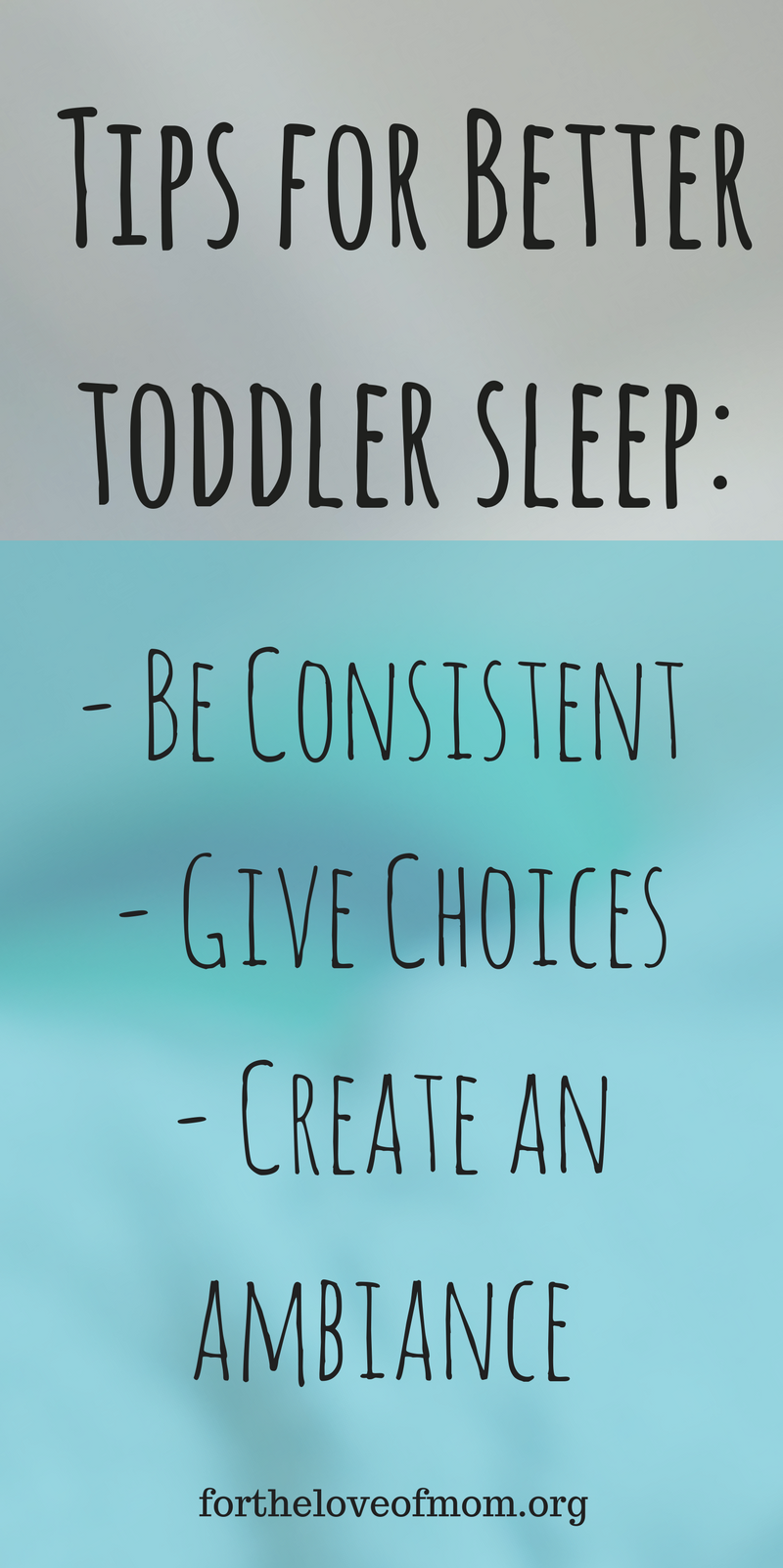 Tips for Improved Toddler Sleep | How to Get Your Toddler To Sleep | Why My Toddler Isn't Sleeping | How to Get Toddlers to Sleep Better | Toddler Sleep Regression | www.fortheloveofmom.org