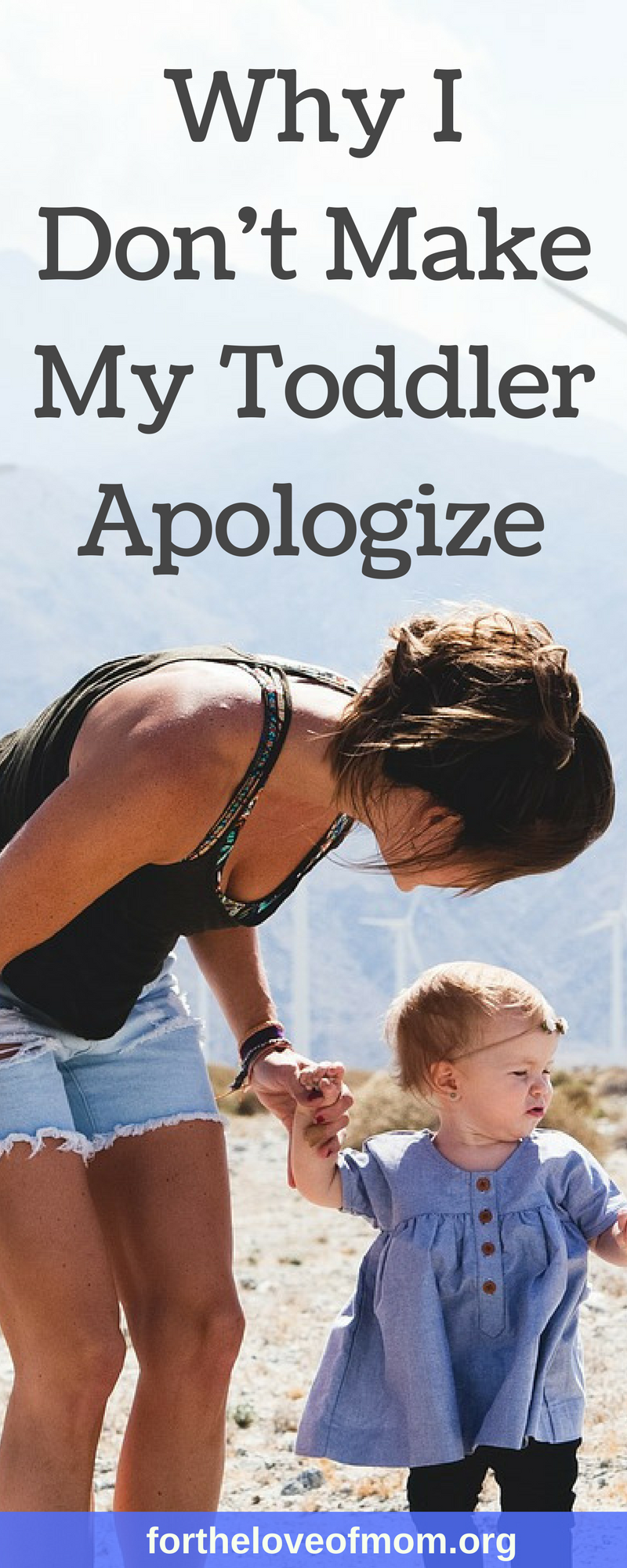 Why I Don't Make My Toddler Apologize | Should You Make Your Toddler Say I'm Sorry? | #toddlers | #parenting