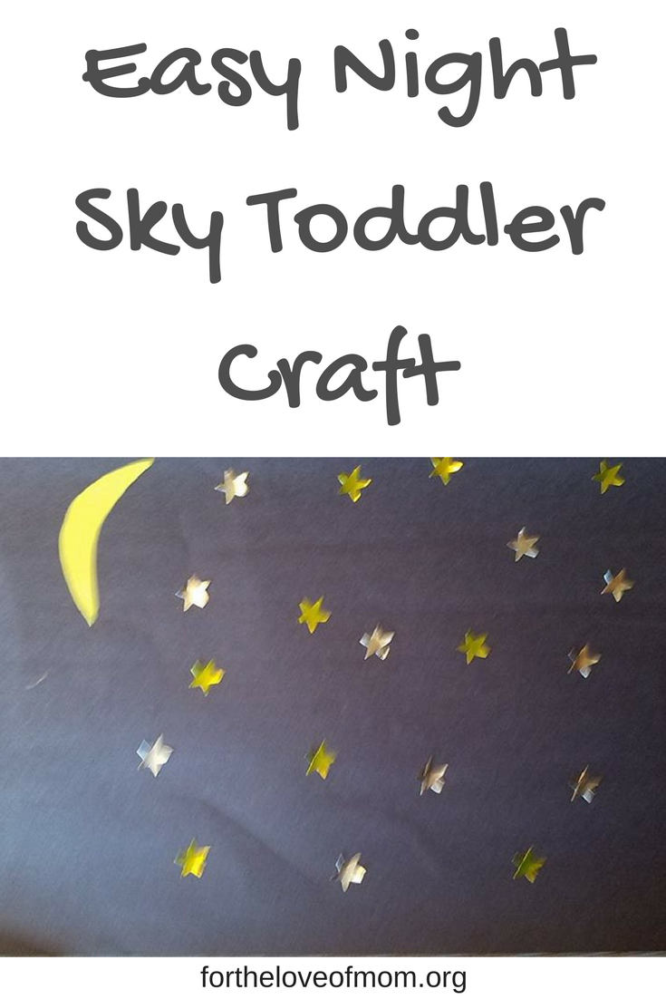 Night Sky Toddler Activity | Moon & Stars Craft | Toddler Sky Crafts | #toddlercraft | #mooncraft | www.fortheloveofmom.org