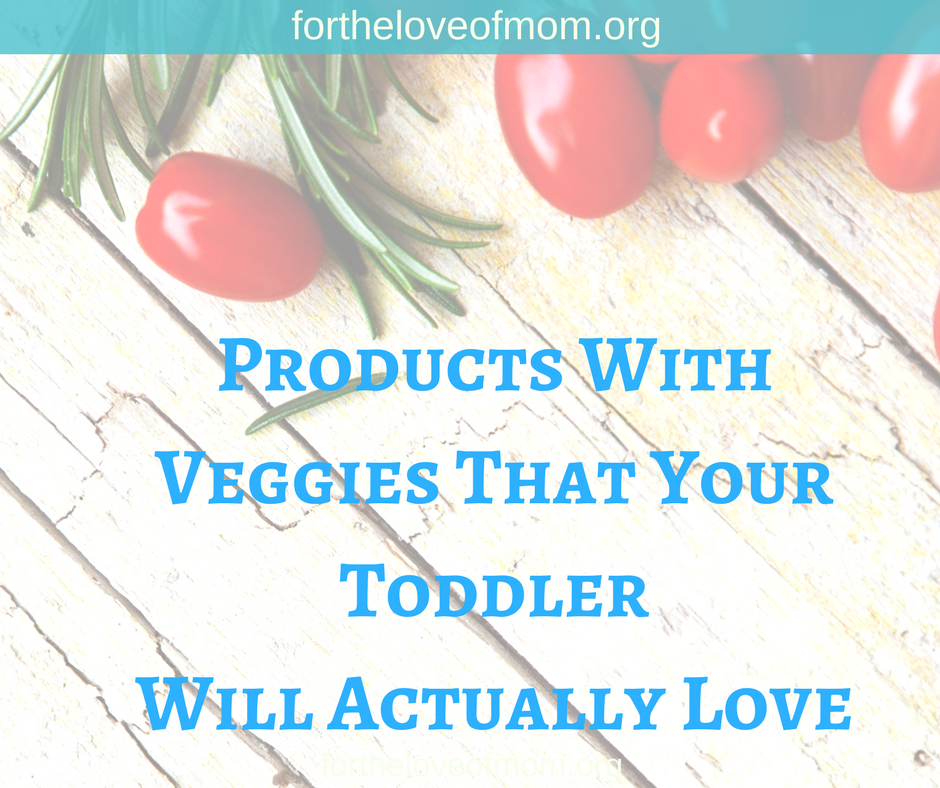 Food With Veggies Your Toddler Is Guaranteed to Actually Love- Products that Hide Veggies - #toddlers - #vegetables - #outshinekids - #toddlerapproved - www.fortheloveofmom.org