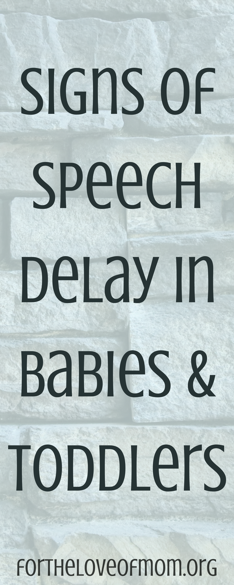 Signs of Speech Delay in Babies & Toddlers | How to Recognize Speech Delay | Tips for Moms | #speechdevelopment | #toddlers | #babies | #momlife | #parenting | www.fortheloveofmom.org