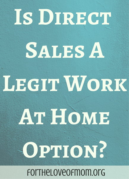 Is Direct Sales a Legit Work At Home Option | Are Direct Sales Companies Pyramid Schemes | What is Multi-Level Marketing | What is a Pyramid Scheme | Is Direct Sales a Scam | How to Find a Work at Home Job | Tips for Starting a Direct Sales Business | Work at Home Mom Jobs | #wahm | #workfromhome | #networkmarketing | #momboss | www.fortheloveofmom.org