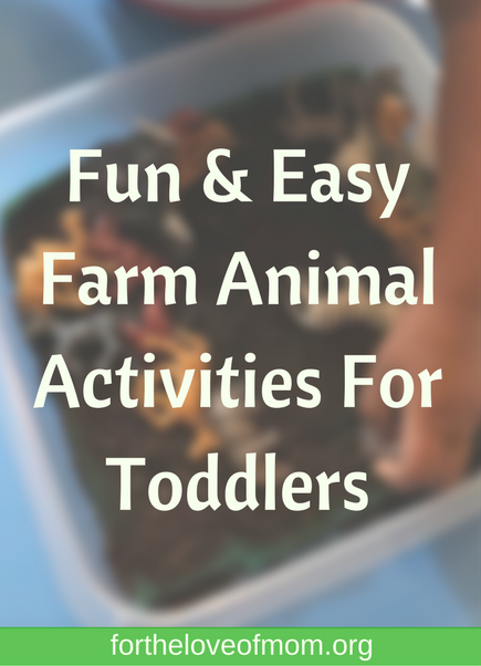 Activities That Will Bring On The Farm Animal Fun For Your Toddler