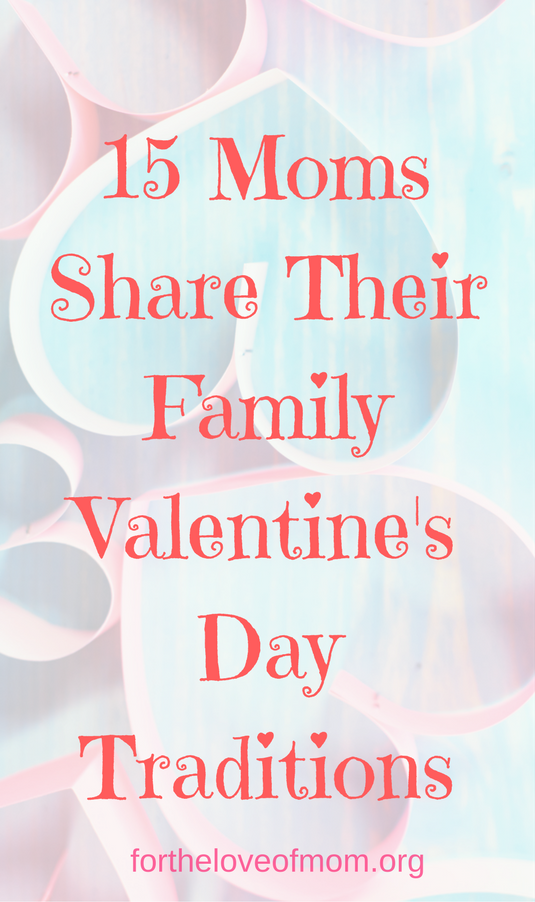 Celebrate Valentine's Day With These Kid Approved Traditions | Family Valentine's Day Traditions | #valentinesday | #vdayactivities | #kidsactivities | www.fortheloveofmom.org