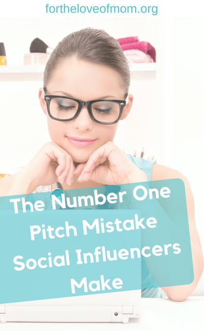 The Number One Mistake Social Influencers Make - #bloggingtips - #socialinfluencer - www.fortheloveofmom.org