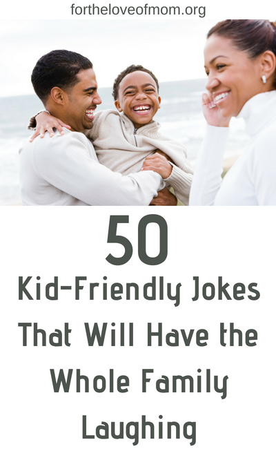 Kid-Friendly Jokes That Will Have the Whole Family Laughing _ #parenting _ #momlife _ #kidjokes _ #corny jokes _ www.fortheloveofmom.org