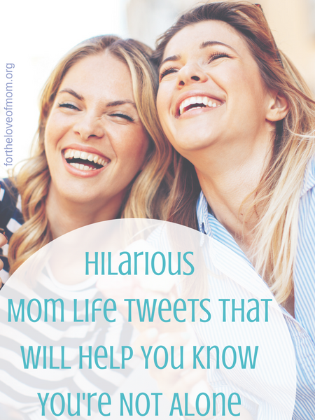 Sometimes a good laugh is just what we need. Click to read these hilarious #momlife tweets that will help you know that you're not alone in this motherhood thing! #motherhood #funnymoms - fortheloveofmom.org