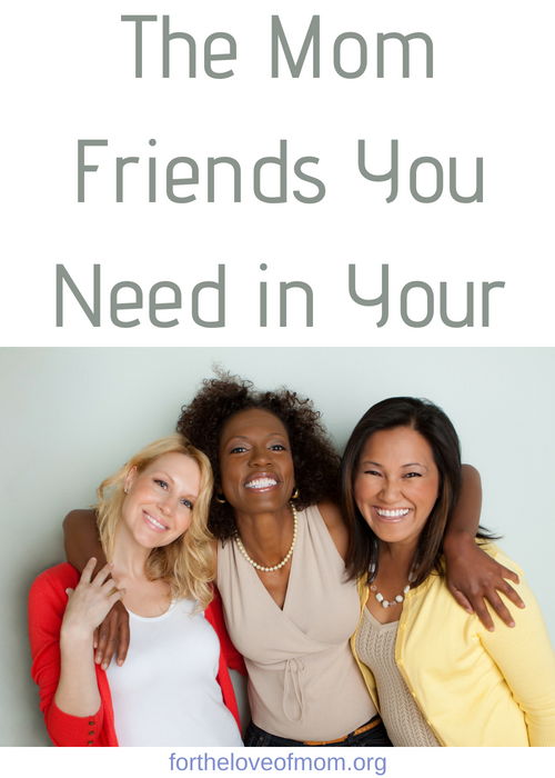 Making friends as a mom can be tough but it's important and having specific friends in our lives can help us on our journey in motherhood. Click to find out the 3 mom friends you need in your life! #momfriends #moms #momlife fortheloveofmom.org