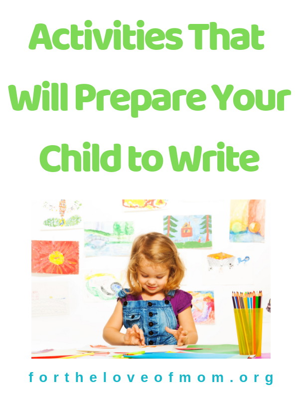 Activities that will prepare your child for pre-writing. #toddler  #preschool #homeschool #momlife - www.fortheloveofmom.org