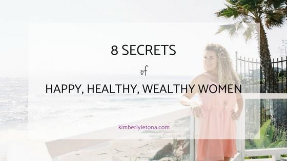 8 secrets happy healthy wealthy women.jpg