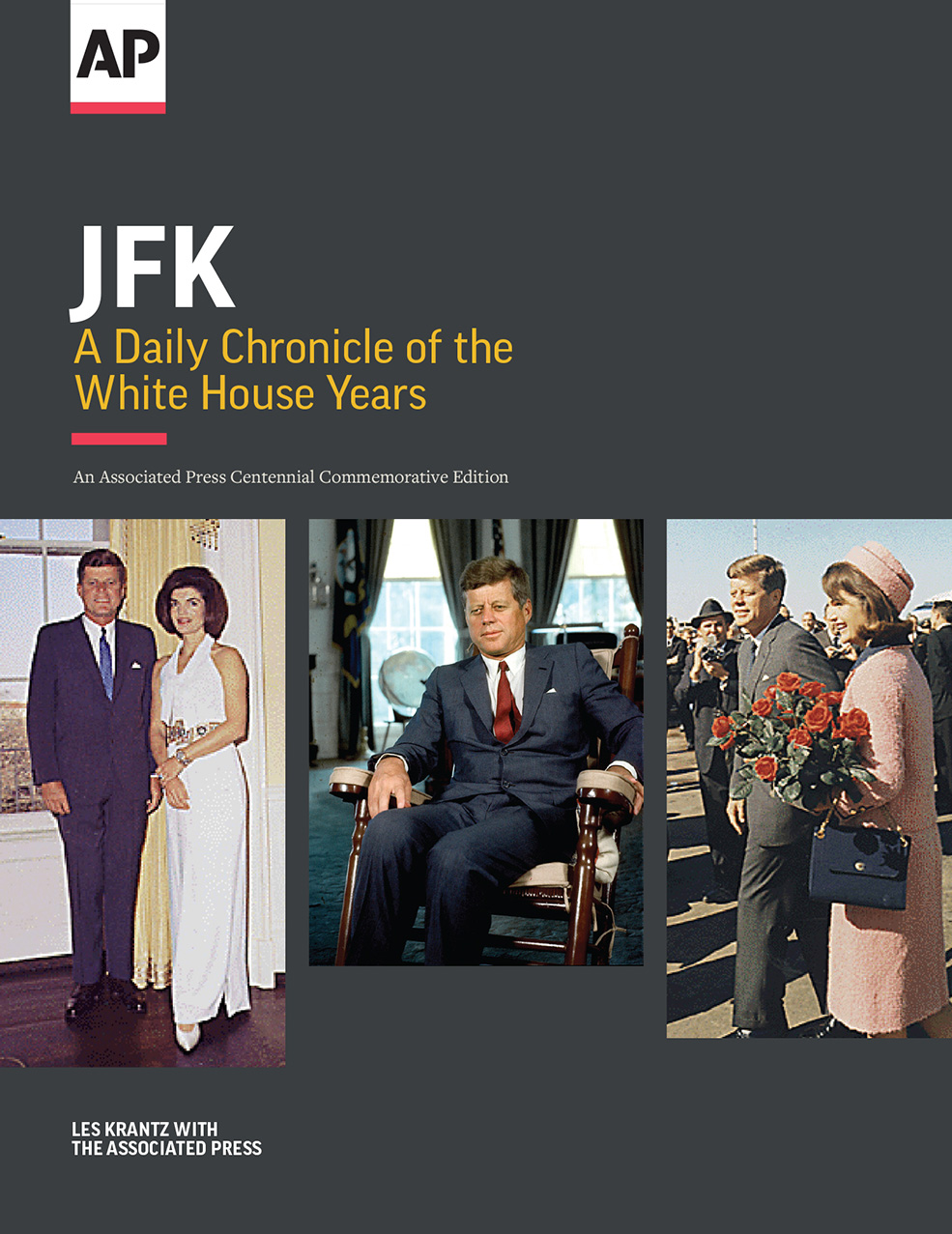 """""""JFK: A Daily Chronicle of the White House Years"""" is available in print and e-book exclusively at Amazon.com  https://www.ap.org/books/jfk/index.html"""