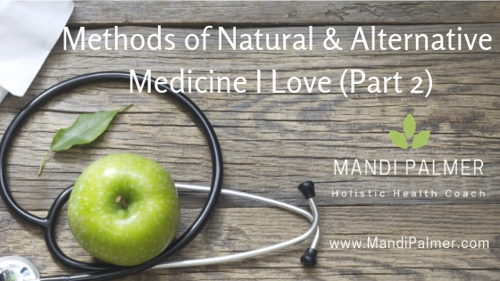Methods of Natural & Alternative Medicine I Love (Part 2).jpg