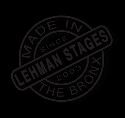 LEHMAN STAGES @ LEHMAN COLLEGE