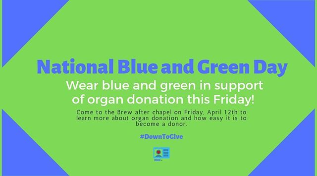 Good morning all! Today is #NationalBlueAndGreenDay!! Help show your support for organ donation by wearing blue and green. Today, we will be holding a table in the @oc_brew to answer any questions you may have about organ donation! Also, don't forget to post on social media about why your are an organ donor for a chance to win a gift card! Are you #DownToGive? #OrganDonorAwareness #OrganDonation #SpreadingAwareness #DonateLife