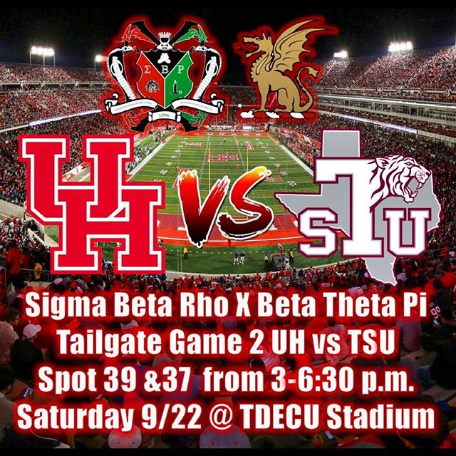 🏈 UH vs TSU 🔥 • • • Sigma Beta Rho X Beta Theta Pi • • • Date - September 22nd Location- TDECU stadium LOT #37 & 39 Time - 3:00PM - 6:30PM  Come get hyped for the game at the TAILGATE😈😈🔥🔥 • • • • The biggest tailgate y'all about to witness!! 🔥🔥 • • • #universityofhouston #sigmabetarho #uhgreeks #uh21 #uh19 #sigrhohouston #sigrhotailgate #uh22 #gocoogs