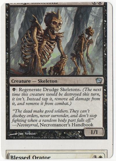 Drudge Skeletons or Blessed Orator? You decide.
