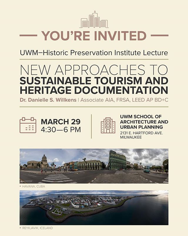 JOIN US!!!! This Thursday Night. . Lecture : Dr. Danielle Willkens | New Approaches to Sustainable Tourism & Heritage Documentation