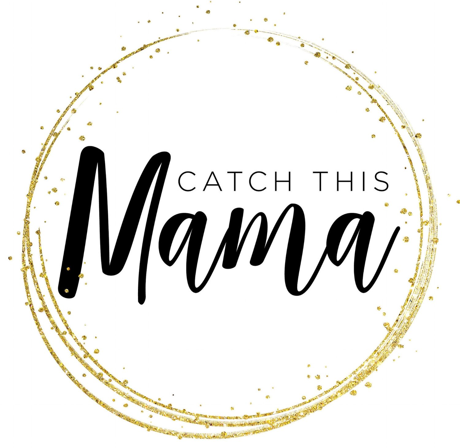 Catch This Mama