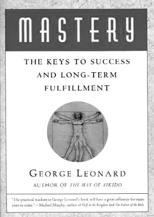 Mastery, George Leonard