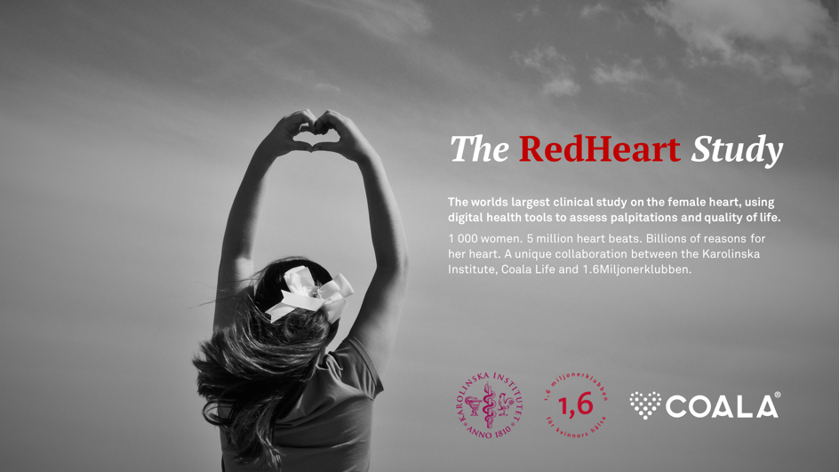 Enabling groundbreaking clinical studies. - The Coala is ideal for smart, digital studies. The RedHeart Study is one example - the world's largest clinical study to date on the female heart using digital health tools to assess palpitations and quality of life, run by Karolinska Institutet. For more info, click here.