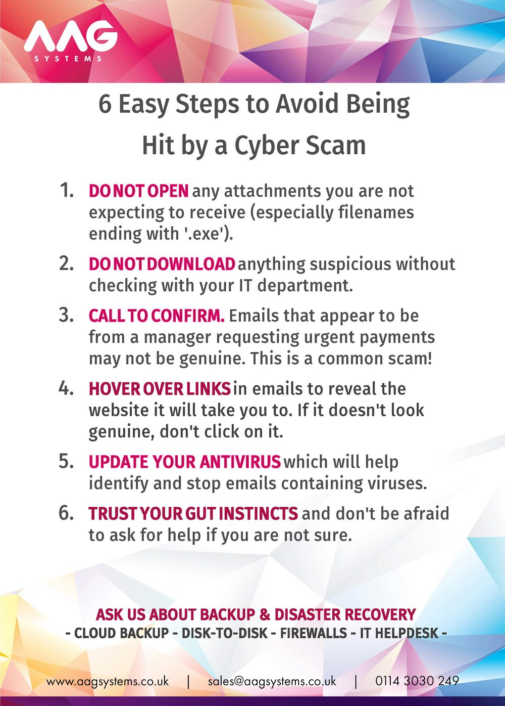 Download and print out our poster on how to avoid Cryptovirus and other cyber scams - suitable for all levels of employee from interns, finance teams all the way up to directors.