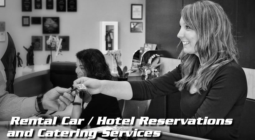 Hotel, Rental Car and Catering Services