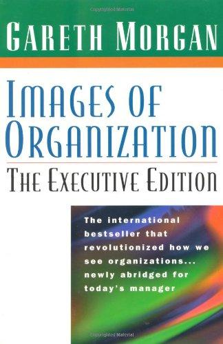 Images of Organization: Executive Edition